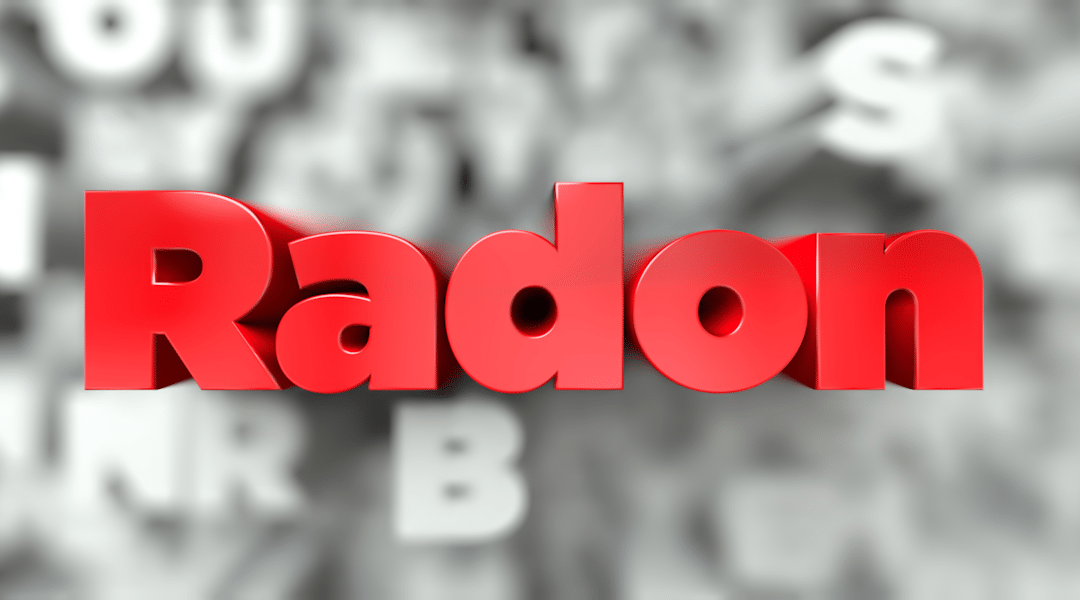 Radon Testing when buying or selling